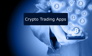 Best Crypto Trading Apps