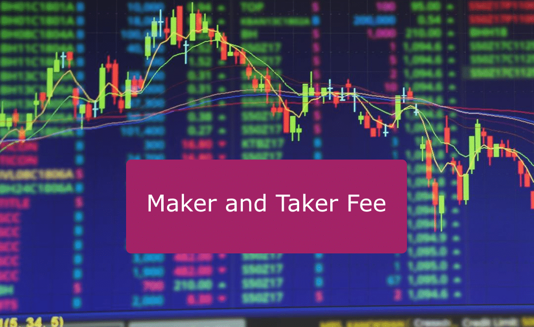 maker and taker fee trading screen picture